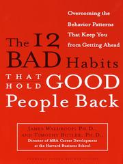 Cover of: The 12 Bad Habits That Hold Good People Back