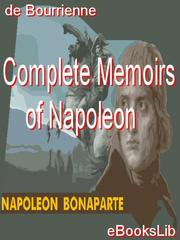 Cover of: Complete Memoirs of Napoleon