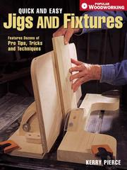 Cover of: Quick & Easy Jigs and Fixtures