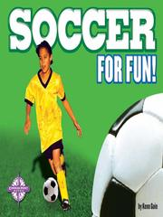 Cover of: Soccer for Fun!