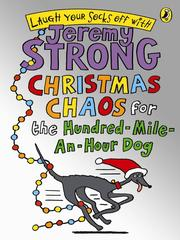 Cover of: Christmas Chaos for the Hundred-Mile-An-Hour Dog