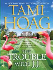 Cover of: The Trouble with J.J.