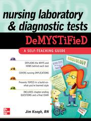 Cover of: Nursing Laboratory and Diagnostic Tests DeMYSTiFied