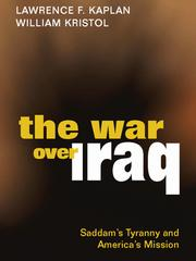 Cover of: The War over Iraq - Saddam's Tyranny and America's Mission