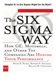 Cover of: Is Six Sigma Right for Us Now?