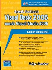 Cover of: Aprenda Practicando Visual Basic 2005 usando Visual Studio 2005