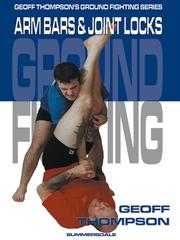 Cover of: Arm Bars and Joint Locks
