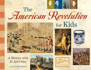 Cover of: The American Revolution for Kids