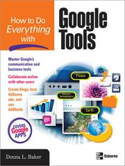 Cover of: How to Do Everything with Google Tools