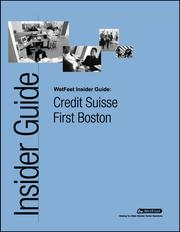 Cover of: Credit Suisse First Boston: The WetFeet Insider Guide