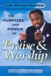 Cover of: Purpose and Power of Praise & Worship