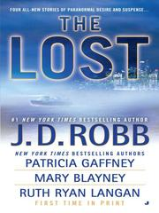Cover of: The Lost (Missing in Death / The Dog Days of Laurie Summer / Lost in Paradise / Legacy)