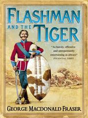 Cover of: Flashman and the Tiger: And Other Extracts from the Flashman Papers