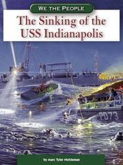 Cover of: The Sinking of the USS Indianapolis