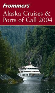 Cover of: Frommer's Alaska Cruises & Ports of Call 2004