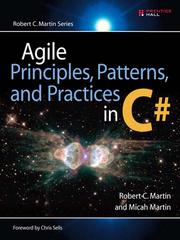 Cover of: Agile Principles, Patterns, and Practices in C#