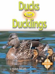 Cover of: Ducks Have Ducklings