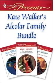 Cover of: Kate Walker's Alcolar Family Bundle
