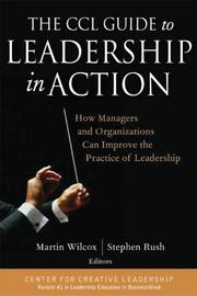 Cover of: The CCL Guide to Leadership in Action