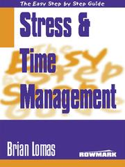 Cover of: Easy Step by Step Guide to Stress and Time Management