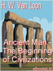 Cover of: Ancient Man - The Beginning of Civilizations