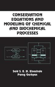 Cover of: Conservation Equations and Modeling of Chemical and Biochemical Processes
