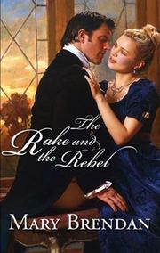 Cover of: The Rake and the Rebel
