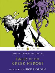 Cover of: Tales of the Greek Heroes
