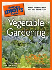 Cover of: The Complete Idiot's Guide to Vegetable Gardening
