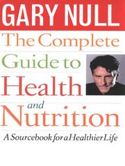 Cover of: The Complete Guide to Health and Nutrition