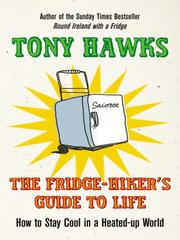 Cover of: The Fridge-Hiker's Guide to Life