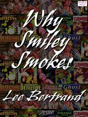 Cover of: Why Smiley Smokes