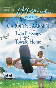 Cover of: Twin Blessings and Toward Home