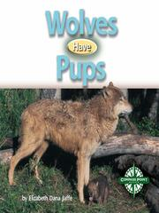 Cover of: Wolves Have Pups