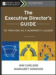 Cover of: The Executive Director's Guide to Thriving as a Nonprofit Leader