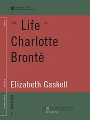 Cover of: The Life of Charlotte Bronte