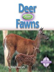 Cover of: Deer Have Fawns
