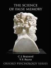 Cover of: The Science of False Memory