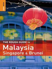 Cover of: The Rough Guide to Malaysia, Singapore & Brunei