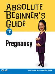 Cover of: Absolute Beginner's Guide to Pregnancy