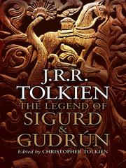 Cover of: The Legend of Sigurd and Gudrun