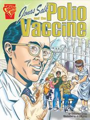 Cover of: Jonas Salk and the Polio Vaccine