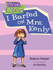 Cover of: I Barfed on Mrs. Kenly