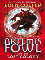 Cover of: Artemis Fowl and the Lost Colony
