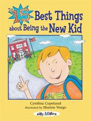Cover of: The 15 Best things about Being the New Kid