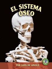 Cover of: El sistema oseo (The Skeletal System)