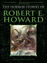 Cover of: The Horror Stories of Robert E. Howard
