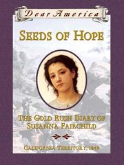 Cover of: Seeds of Hope: The Gold Rush