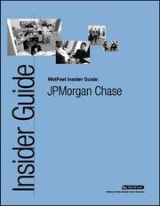 Cover of: JPMorgan Chase: The WetFeet Insider Guide