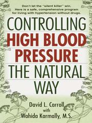 Cover of: Controlling High Blood Pressure the Natural Way